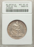 1872-CC 50C -- Cleaned -- ANACS. AU Details, Net XF40. CDN: $1,800 Whsle. Bid for problem-free NGC/PCGS XF40. Mintage 25...