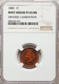 1880 1C Cent -- Obverse Lamination -- PR65 Red and Brown NGC