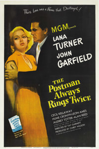"The Postman Always Rings Twice (MGM, 1946). One Sheet (27"" X 41""). John Garfield and Lana Turner portray the m..."