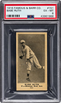 1916 Famous & Barr Co. Babe Ruth #151 PSA EX-MT 6 - The Hobby's Newest & Greatest Example!