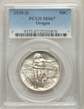 Commemorative Silver, 1939-D 50C Oregon MS67 PCGS. PCGS Population: (184/27). NGC Census: (170/15). CDN: $600 Whsle. Bid for problem-free NGC/PCG...