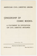 Memorabilia:Comic-Related, Censorship of Comic Books: A Statement in Opposition on Civil Liberties Grounds (ACLU, 1955) Condition: VG+....