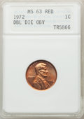 1972 1C Doubled Die Obverse MS63 Red ANACS. Mintage 2,933,224,960