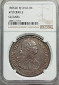 Chile, Charles IV 8 Reales 1805 So-FJ XF Details (Cleaned) NGC,