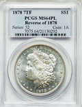 1878 7TF $1 Reverse of 1878 MS64 Prooflike PCGS. PCGS Population: (225/61). NGC Census: (240/28). CDN: $400 Whsle. Bid f...