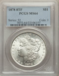 1878 8TF $1 MS64 PCGS. PCGS Population: (3219/858). NGC Census: (2118/372). CDN: $375 Whsle. Bid for problem-free NGC/PC...