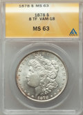 1878 8TF $1 Doubled Date, VAM-18, MS63 ANACS. VAM-18. CDN: $225 Whsle. Bid for problem-free NGC/PCGS MS63. Mintage 699,3...