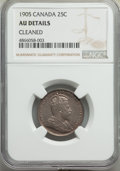 Canada: Edward VII 25 Cents 1905 AU Details (Cleaned) NGC