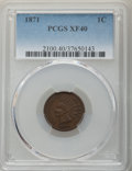 Indian Cents, 1871 1C XF40 PCGS. PCGS Population: (107/638). NGC Census: (63/480). CDN: $375 Whsle. Bid for problem-free NGC/PCGS XF40. M...