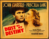 "Dust Be My Destiny (Warner Brothers, 1939). Rolled, Fine+. Linen Finish Half Sheet (22"" X 28"") Style A. Drama..."