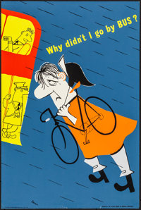 "Advertising Poster (Tilling Group, c.1960s). Rolled, Very Fine-. British Poster (20"" X 30"") ""Why Didn't I..."