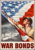"""Movie Posters:War, World War II Propaganda (U.S. Government Printing Office, 1944). Folded, Very Fine+. War Bonds Poster (20"""" X 28"""") """"To Have a..."""