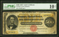 Large Size:Gold Certificates, Fr. 1216 $500 1882 Gold Certificate PMG Very Good 10 Net.. ...