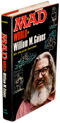 The Mad World of William M. Gaines by Frank Jacobs File Copy (Lyle Stuart, 1972)