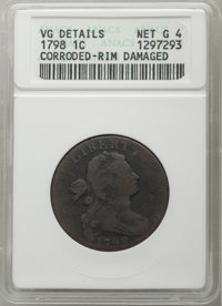 1798 1C Second Hair Style -- Corroded, Rim Damaged -- ANACS. VG Details, Net Good 4. Mintage 1,841,745