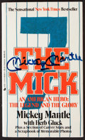 Autographs:Others, Mickey Mantle The Mick An American Hero: The Legend and the Glory Signed Book....