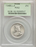 1893 25C Isabella Quarter MS62 PCGS. PCGS Population: (937/3435). NGC Census: (573/2426). MS62. Mintage 24,214