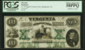 Obsoletes By State:Virginia, Richmond, VA- Virginia Treasury Note $10 Oct. 15, 1862 Cr. 8 PCGS Choice About New 58PPQ.. ...