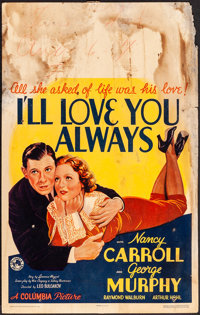 "I'll Love You Always (Columbia, 1935). Very Good/Fine. Window Card (14"" X 22""). Drama"