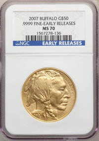 2007 G$50 One-Ounce Gold Buffalo, Early Releases MS70 NGC. .9999 Fine Gold. NGC Census: (12952). PCGS Population: (844)...
