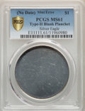 No Date $1 Silver Eagle -- Type Two Blank Planchet -- MS61 PCGS