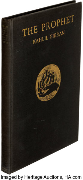 Kahlil Gibran  The Prophet  New York: Alfred A  Knopf, 1923  First edition  of one of