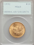 Indian Eagles: , 1932 $10 MS60 PCGS. PCGS Population: (592/51152). NGC Census: (431/60158). MS60. Mintage 4,463,000. ...