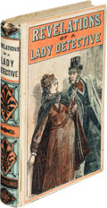 Books:Mystery & Detective Fiction, Anonymous. The Experiences of a Lady Detective. London: Charles Henry Clarke, [1884]. Reissue of first edition. ...