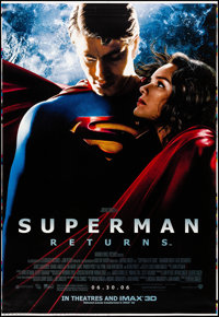 "Superman Returns (Warner Brothers, 2006). Rolled, Very Fine. Bus Shelter Printers Proof (48"" X 70"") DS Advance..."