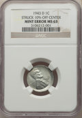 Errors, 1943-D 1C Lincoln Cent -- Struck 10% Off Center -- MS63 NGC....