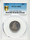 Proof Twenty Cent Pieces, 1876 20C PR62 PCGS....