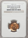 Errors, 1952-S 1C Lincoln Cent -- Struck 20% Off Center -- MS64 Red and Brown NGC....