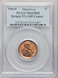 Errors, 1944-D 1C Lincoln Cent -- Struck 5% Off Center -- MS65 Red and Brown PCGS....