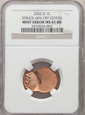 Errors, 2002-D 1C Lincoln Cent -- Struck 60% Off Center -- MS62 Red NGC....
