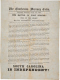 "Miscellaneous:Broadside, ""Major Anderson Surrenders - South Carolina Is Independent"" The Charleston Mercury Extra One Sheet...."