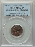 Errors, 1961-D 5C Jefferson Nickel -- Struck on Cent Planchet -- MS63 Brown PCGS....