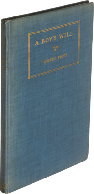 Robert Frost. A BOY'S WILL. New York: [1913]. First American edition. Signed