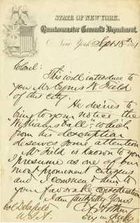 Chester A. Arthur Excellent Autograph Letter Signed: Letter of introduction of Cyrus W. Field to Richard Delafield.  Sig...