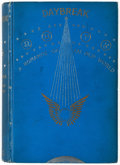 Books:First Editions, James Cowan Daybreak: A Romance of an Old World First Edition (George H. Richmond & Co., 1896)....
