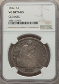 Seated Dollars, 1872 $1 -- Cleaned -- NGC Details. VG. NGC Census: (10/623). PCGS Population: (25/935). VG8 . Mintage 1,106,450. . From...
