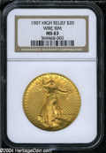 High Relief Double Eagles: , 1907 $20 High Relief, Wire Rim MS63 NGC. ...