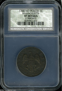 1788 1C Massachusetts Cent VF Details, Corroded, NCS. With Period, Ryder 12-M, Low R.4. A dark and porous piece, the lef...