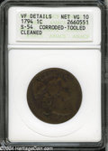 1794 1C Head of 1794--Corroded, Tooled, Cleaned--ANACS. VF Details, Net VG10. S-54, R.3. All legends and major device de...