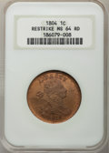 1804 1C Restrike MS64 Red NGC....(PCGS# 45344)