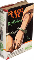 Books:Mystery & Detective Fiction, Roy Vickers. Ishmael's Wife. London: 1924. First edition.. ...