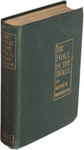 Books:Mystery & Detective Fiction, Arthur Morrison. The Hole in the Wall. London: 1902. First edition. Presentation copy.. ...