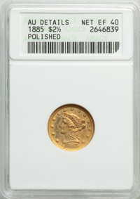 1885 $2 1/2 -- Polished -- ANACS. AU Details, Net XF40. From The Poulos Family Collection, Part II. ...(PCGS# 7837)