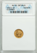 Gold Dollars, 1853-C G$1 -- Cleaned -- ANACS. AU50 Details. Mintage 4,076,051.. From The Poulos Family Collection, Part II. ...