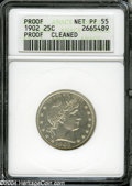 Proof Barber Quarters: , 1902 25C--Cleaned--ANACS. Net PR55....
