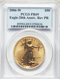 Modern Bullion Coins, 2006-W $50 One-Ounce Gold Eagle, 20th Anniversary, Reverse Proof, PR69 PCGS. PCGS Population: (284/571). NGC Census: (1157/...